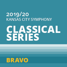 2019-2020 Kansas City Symphony Classical Series Bravo
