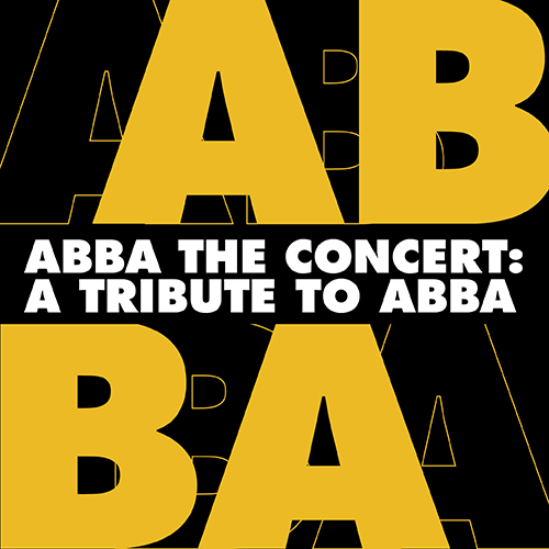 ABBA the Concert: A Tribute to ABBA text with overlapping characters